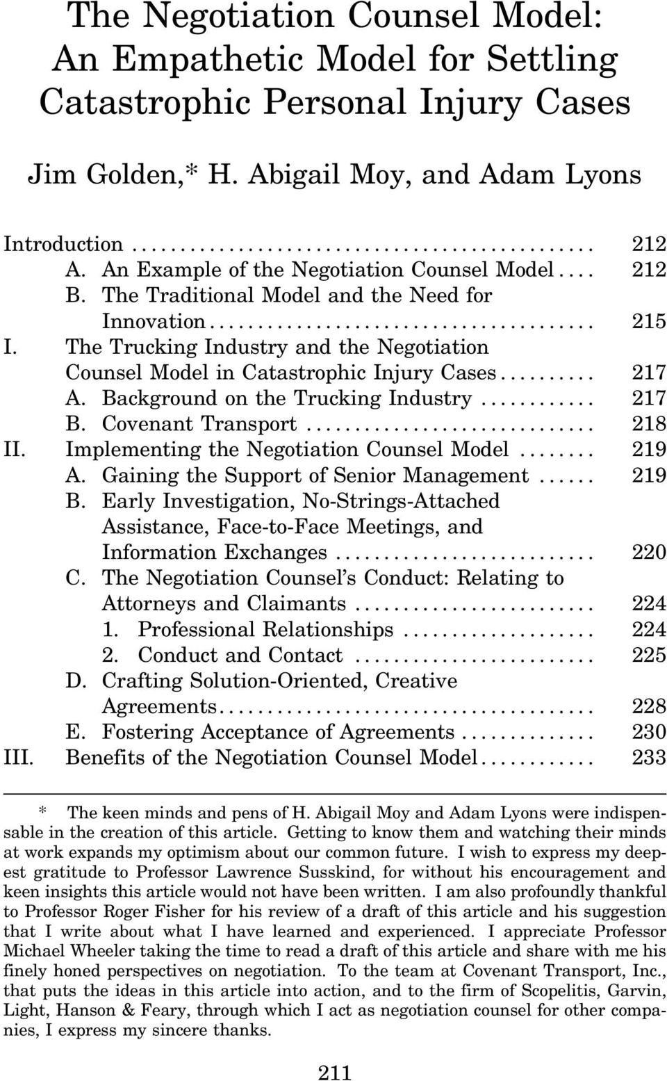 .. 217 A. Background on the Trucking Industry... 217 B. Covenant Transport... 218 II. Implementing the Negotiation Counsel Model... 219 A. Gaining the Support of Senior Management... 219 B.