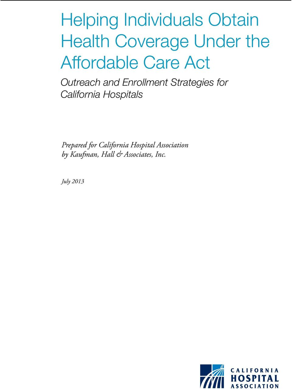for California Hospitals Prepared for California