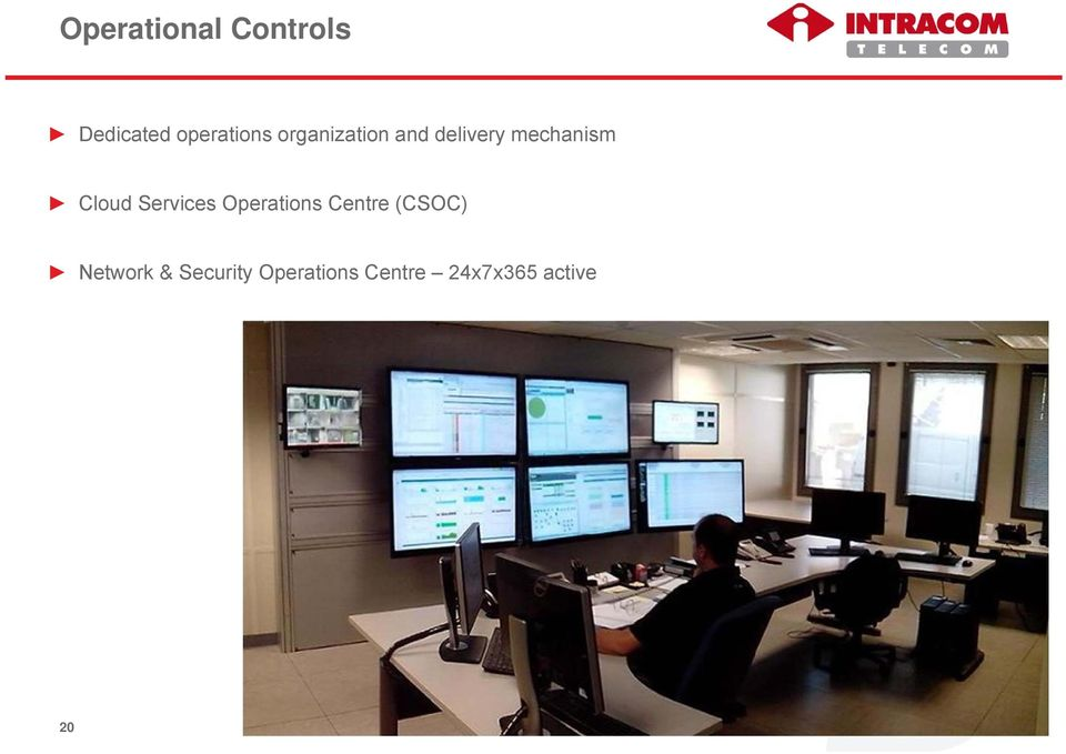 Services Operations Centre (CSOC) Network &