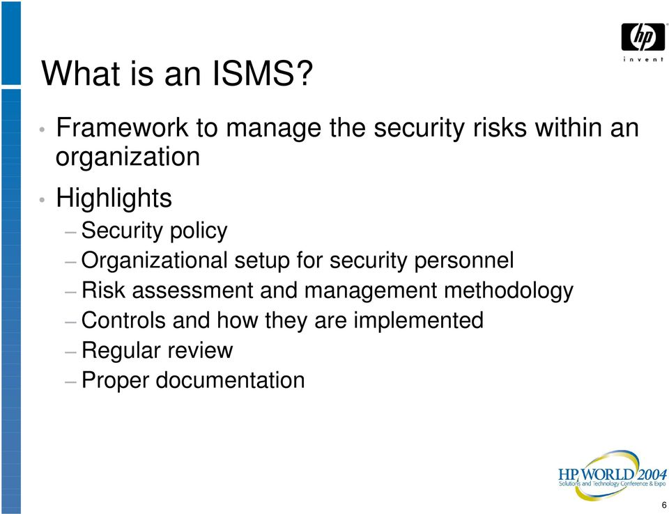 Highlights Security policy Organizational setup for security