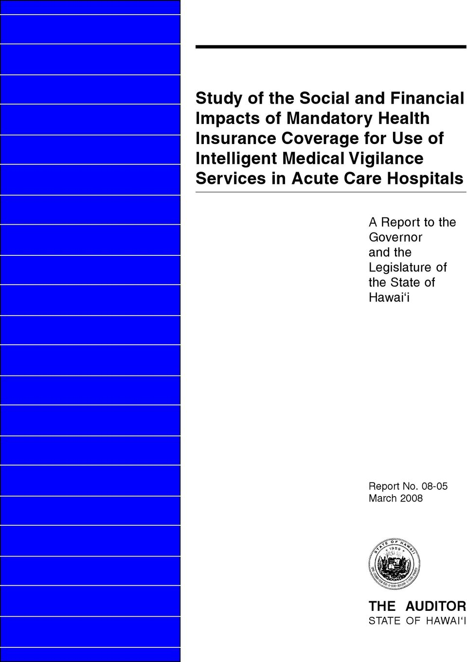 in Acute Care Hospitals A Report to the Governor and the Legislature
