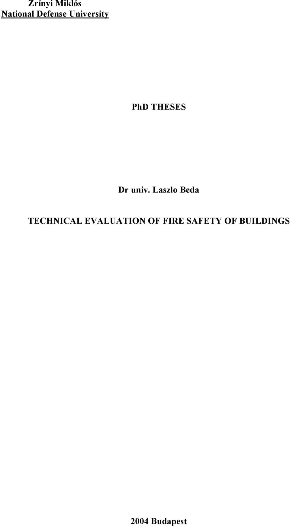 Laszlo Beda TECHNICAL EVALUATION