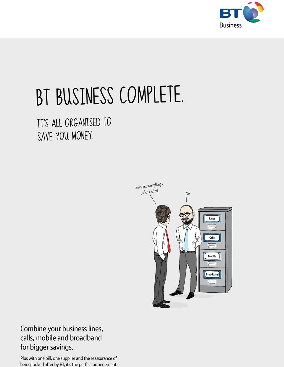 Combine your business lines, calls, mobile and broadband for bigger