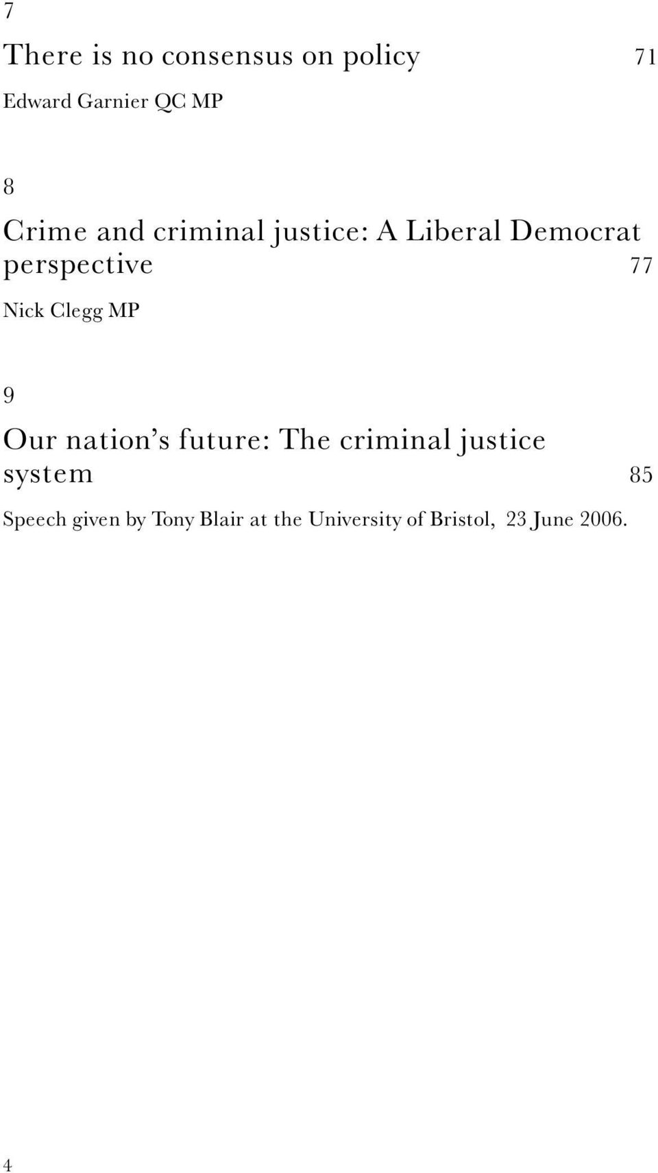 Clegg MP 9 Our nation s future: The criminal justice system 85