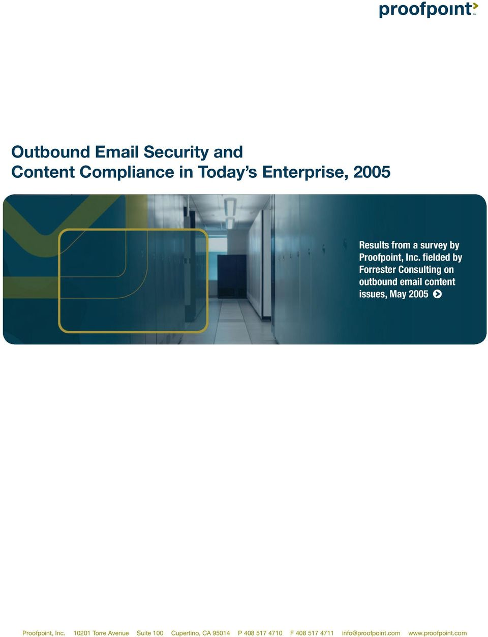 fielded by Forrester Consulting on outbound email content issues, May 2005