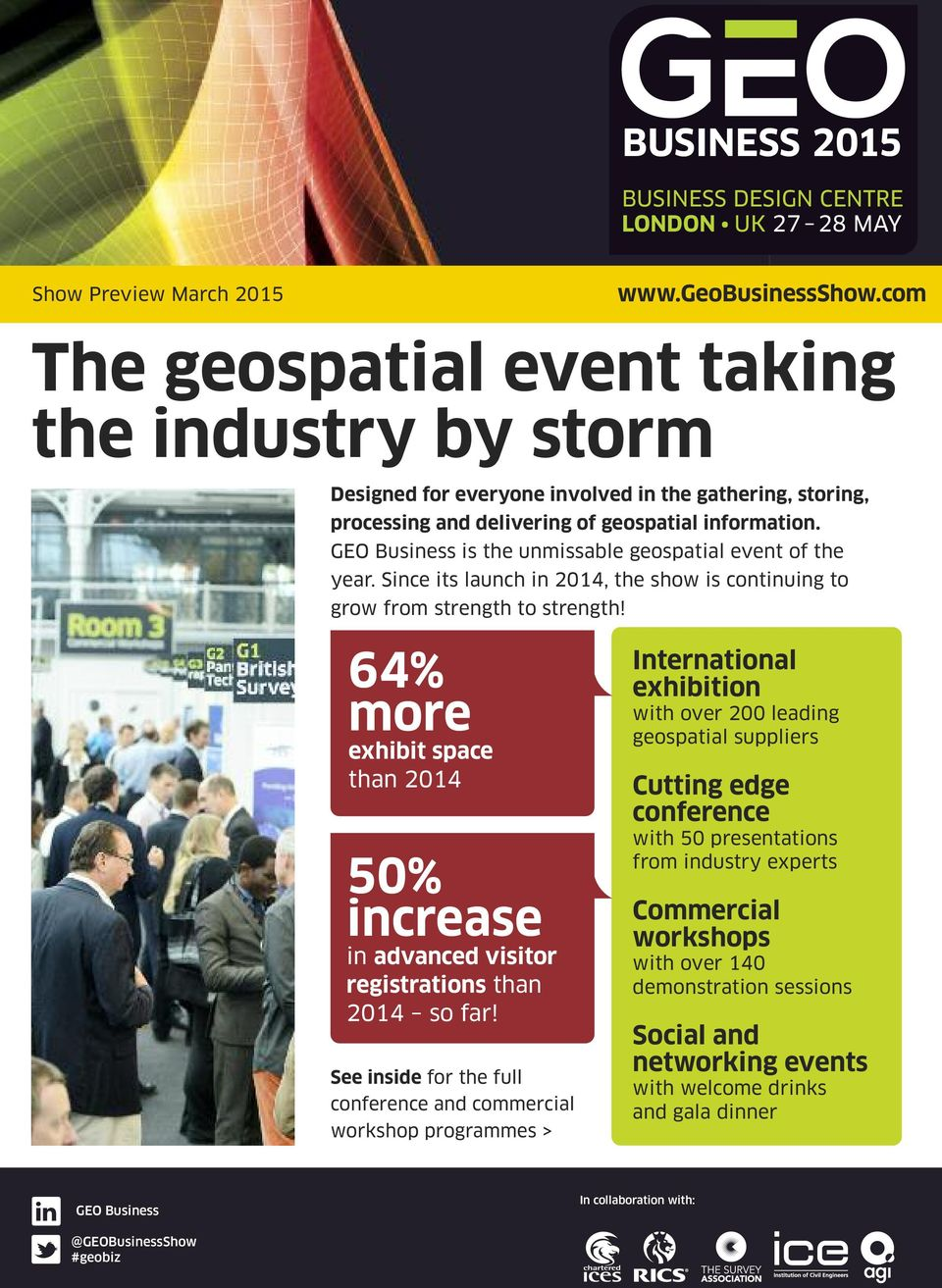 GEO Business is the unmissable geospatial event of the year. Since its launch in 2014, the show is continuing to grow from strength to strength!