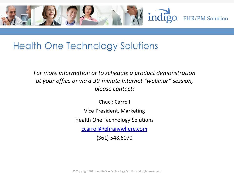 webinar session, please contact: Chuck Carroll Vice President,