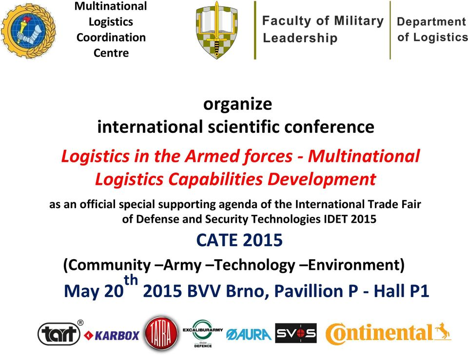 special supporting agenda of the International Trade Fair of Defense and Security Technologies