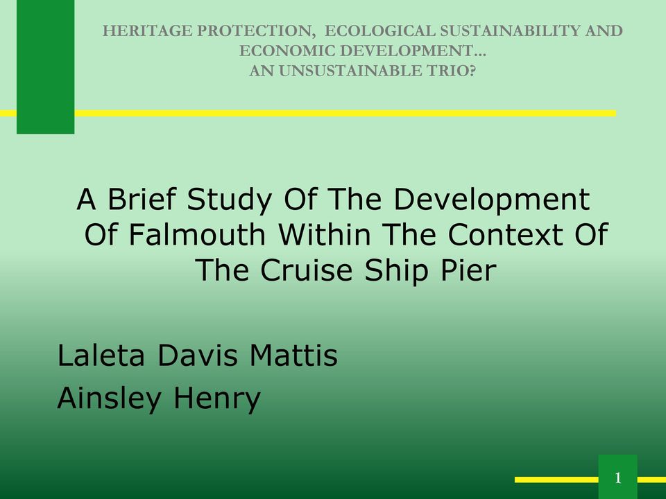 A Brief Study Of The Development Of Falmouth Within The