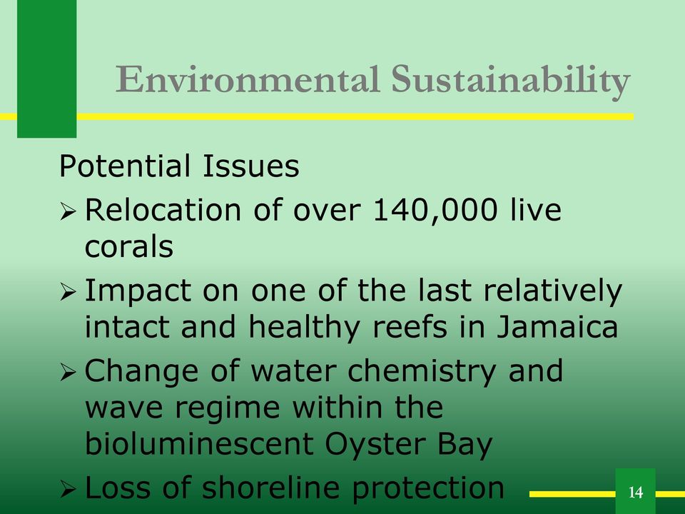 and healthy reefs in Jamaica Change of water chemistry and wave