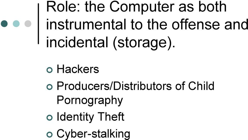 Hackers Producers/Distributors of Child
