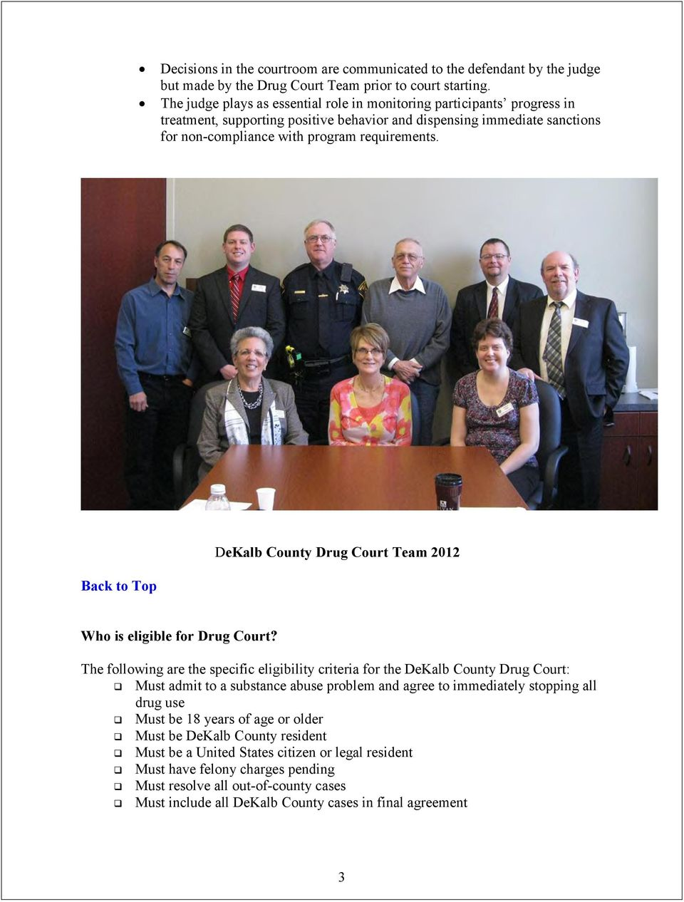 DeKalb County Drug Court Team 2012 Who is eligible for Drug Court?