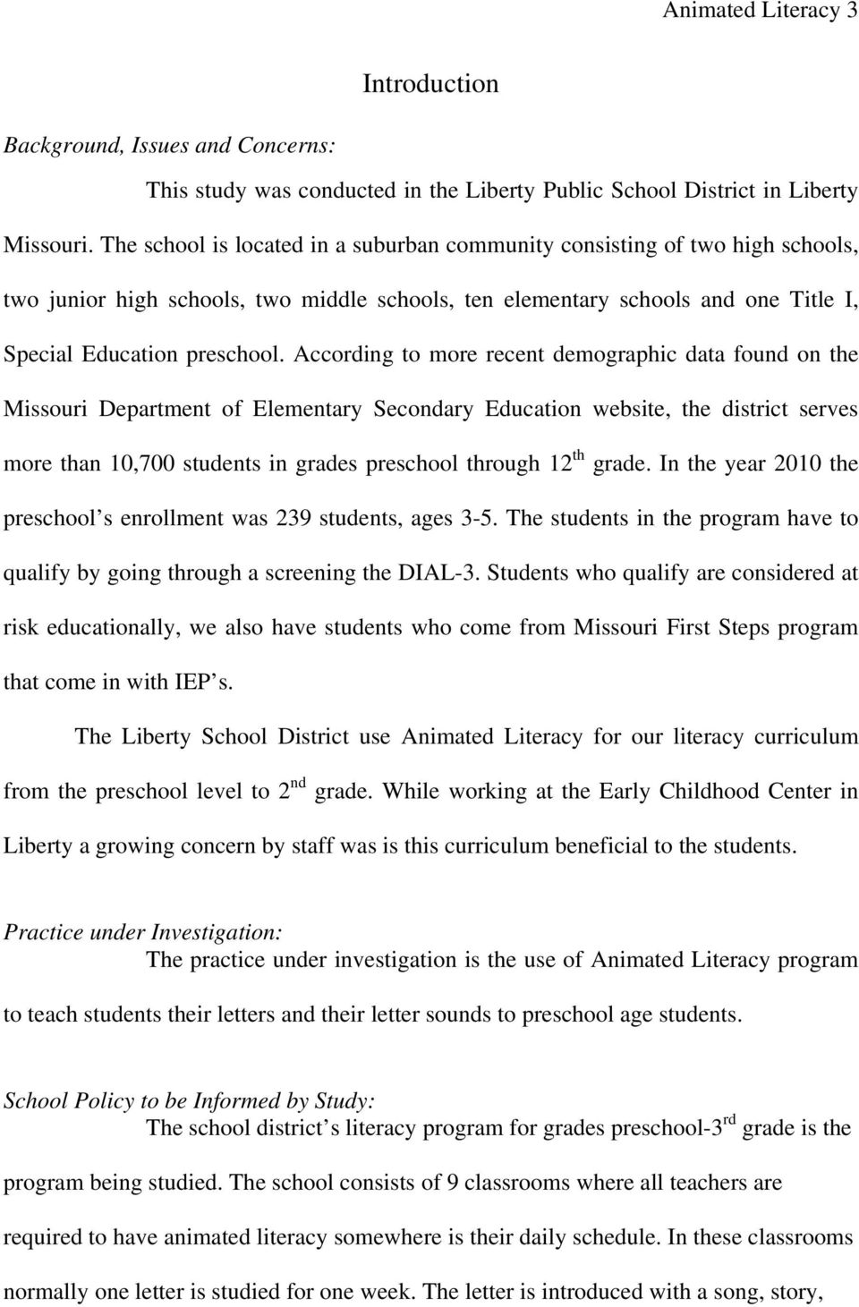 According to more recent demographic data found on the Missouri Department of Elementary Secondary Education website, the district serves more than 10,700 students in grades preschool through 12 th