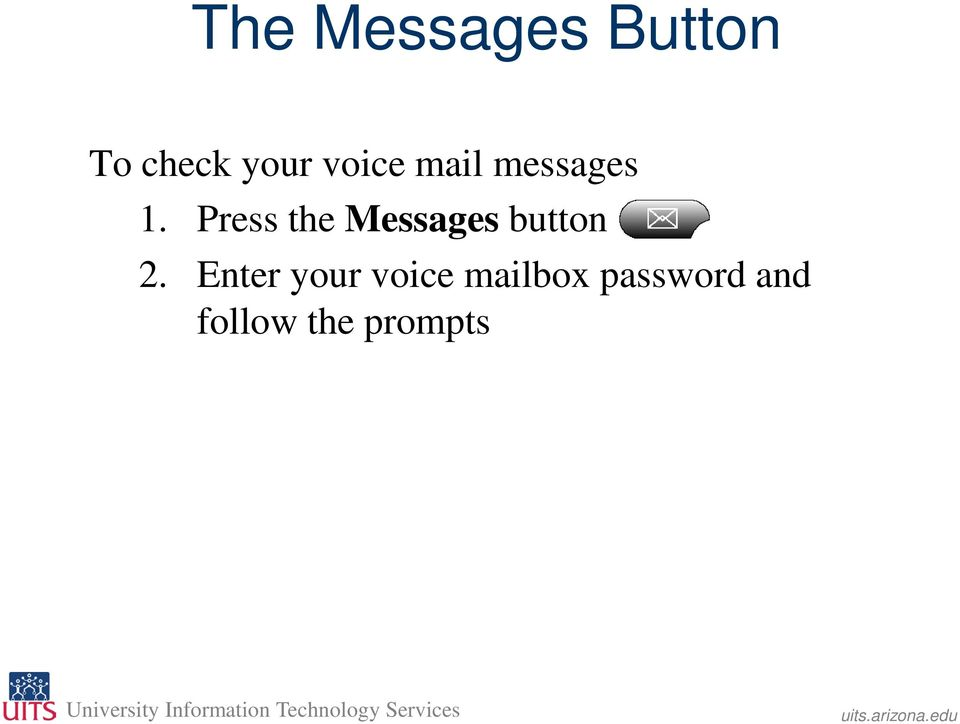 Press the Messages button 2.