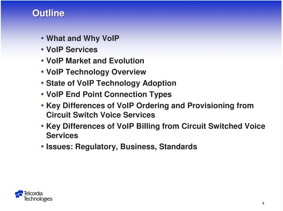 Differences of VoIP Ordering and Provisioning from Circuit Switch Voice Services Key