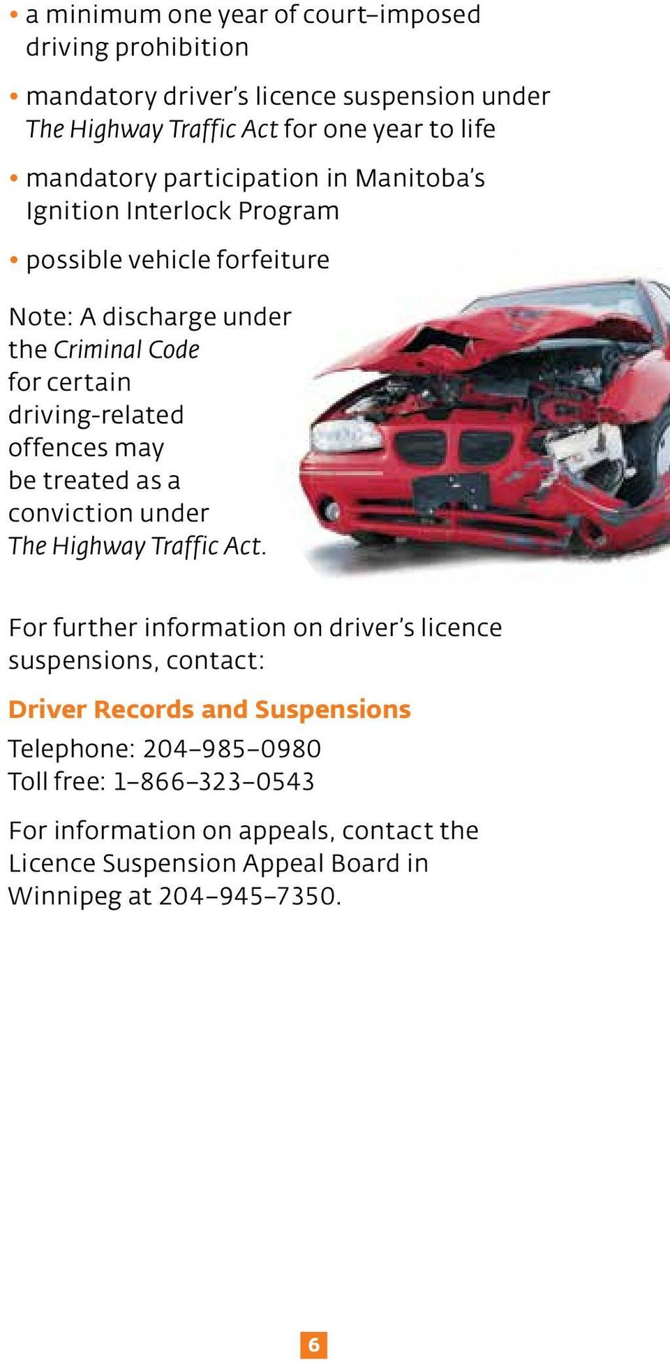 offences may be treated as a conviction under The Highway Traffic Act.