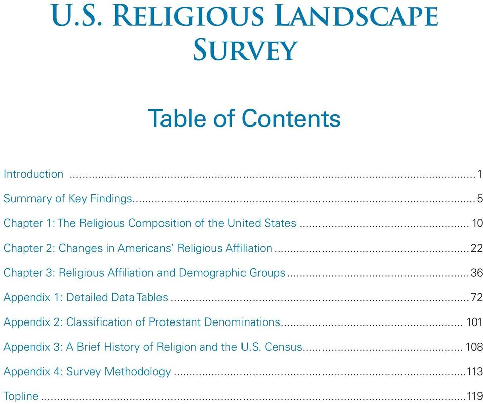 ..22 Chapter 3: Religious Affiliation and Demographic Groups...36 Appendix 1: Detailed Data Tables.