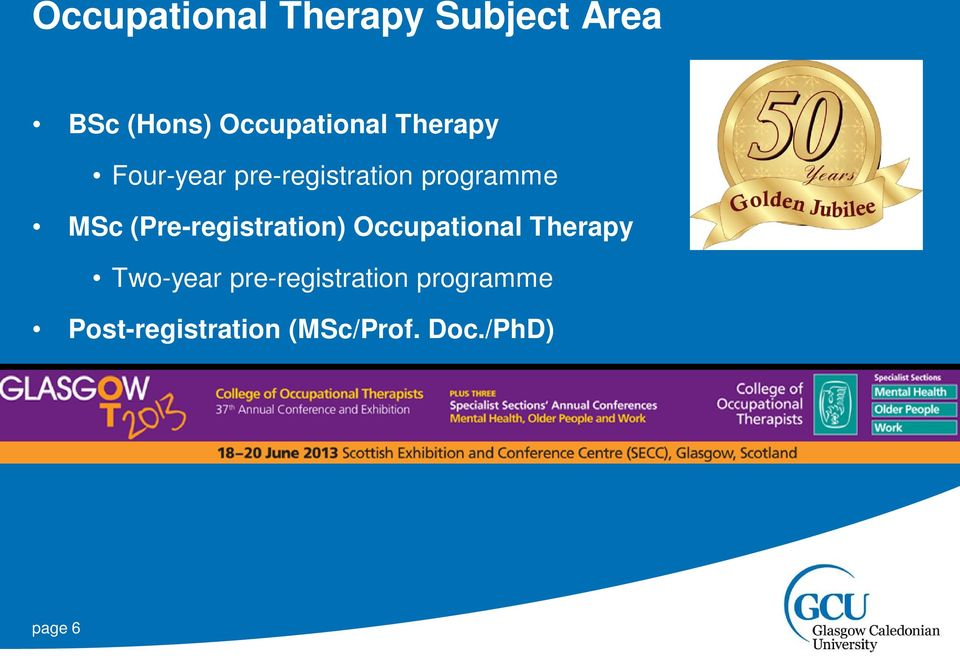 programme MSc (Pre-registration) Occupational Therapy