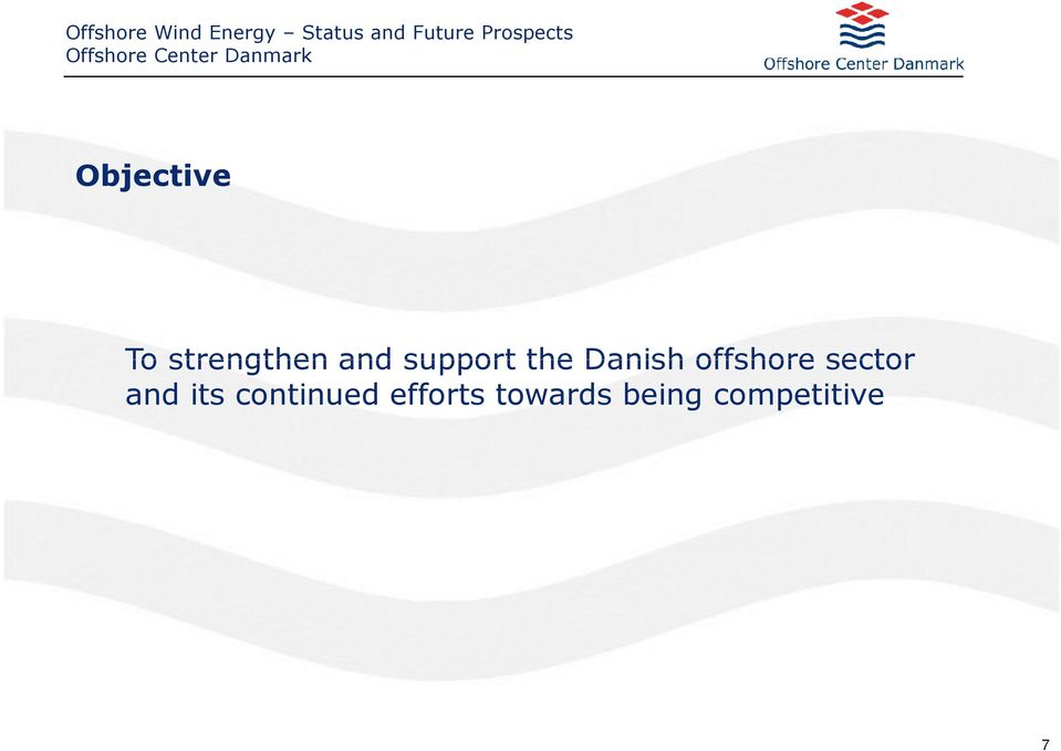 Danish offshore sector and its