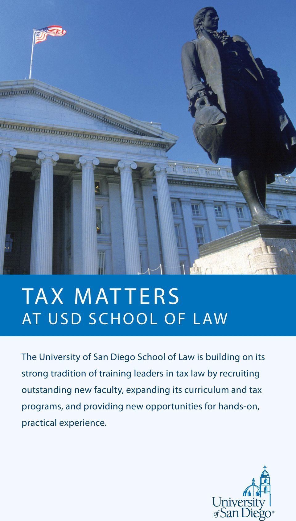 tax law by recruiting outstanding new faculty, expanding its curriculum and