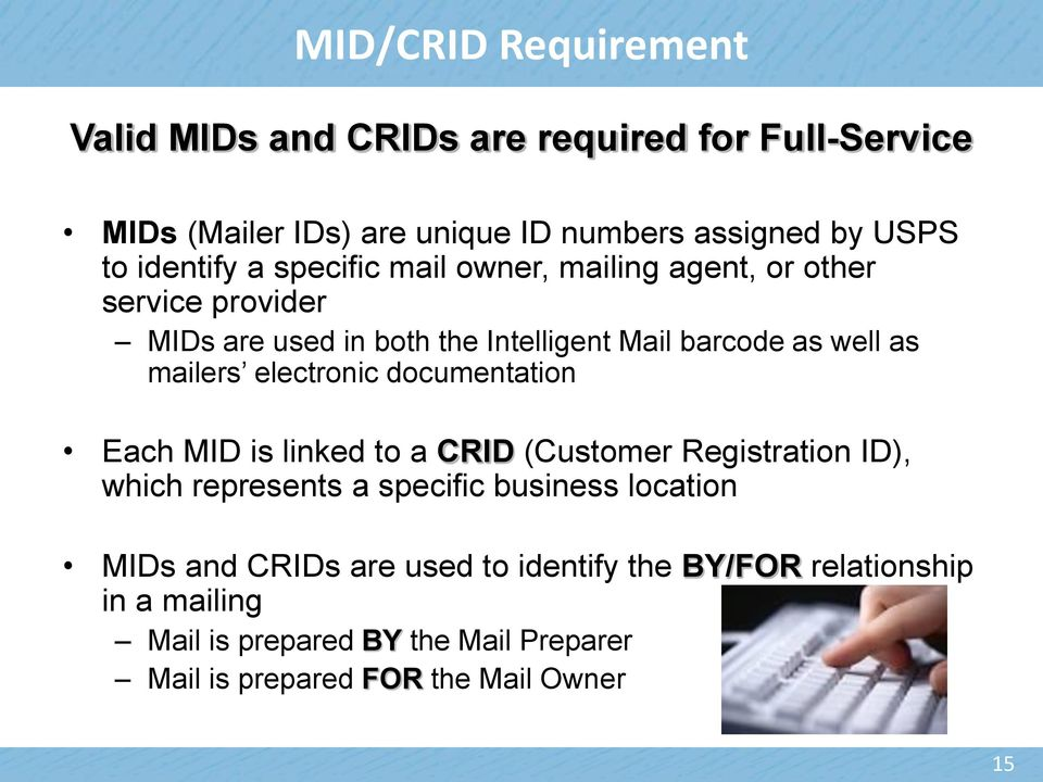 mailers electronic documentation Each MID is linked to a CRID (Customer Registration ID), which represents a specific business location