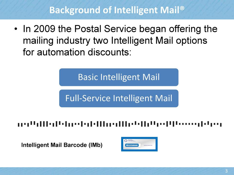 options for automation discounts: Basic Intelligent Mail
