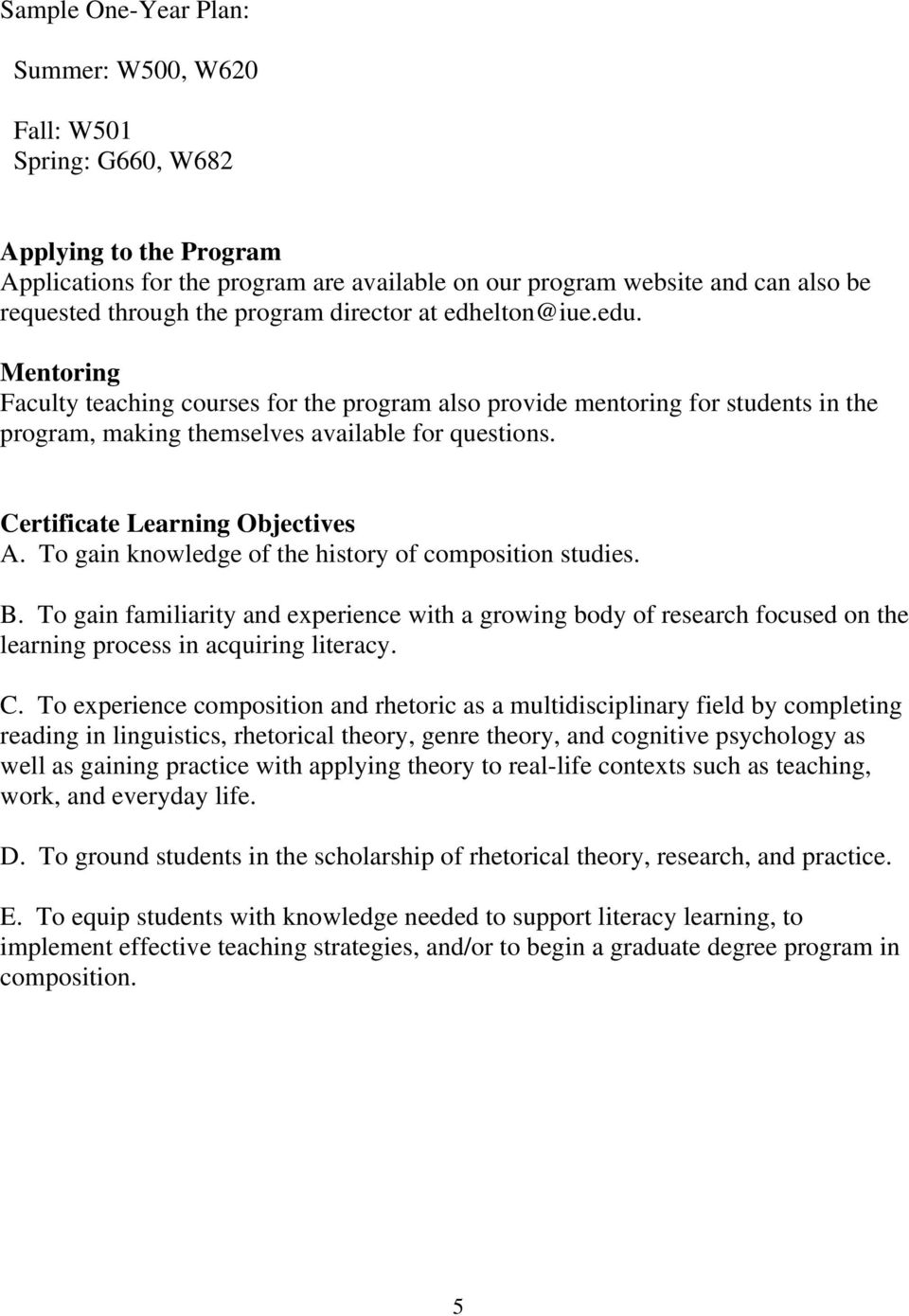 Certificate Learning Objectives A. To gain knowledge of the history of composition studies. B.