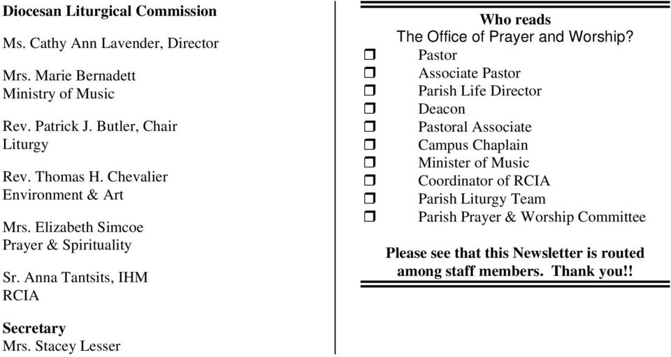 Anna Tantsits, IHM RCIA Who reads The Office of Prayer and Worship?
