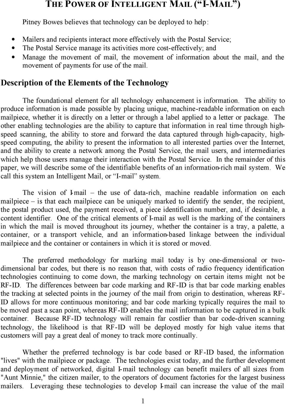 Description of the Elements of the Technology The foundational element for all technology enhancement is information.