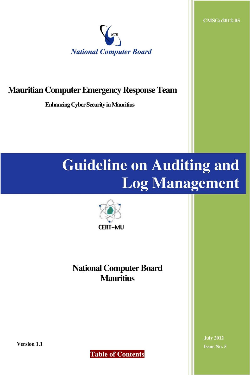 Guideline on Auditing and Log Management National Computer Board