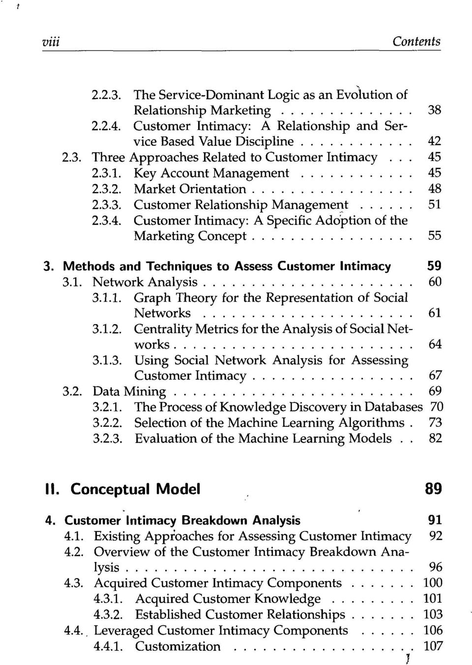 Methods and Techniques to Assess Customer Intimacy 59 3.1. Network Analysis 60 3.1.1. Graph Theory for the Representation of Social Networks 61 3.1.2.