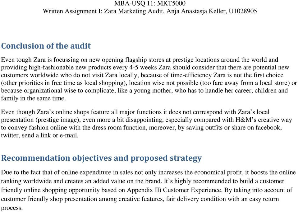 the conclusion of zara company This report is based on zara company case study sample: business report on zara posted on may 14 at the end of each analysis, the company will provide the strategic implication to point out what each means for zara's success.