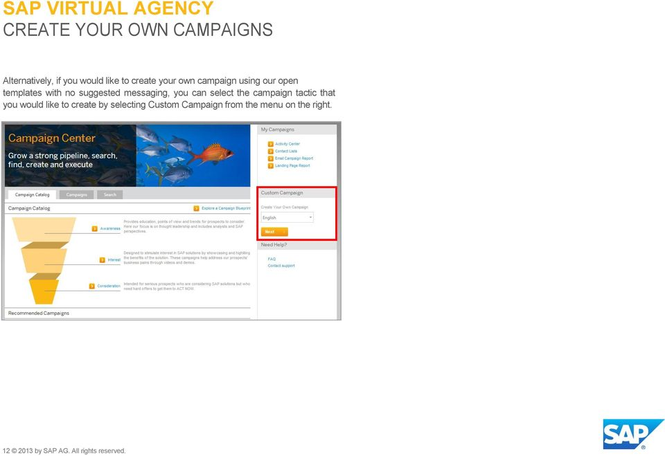 select the campaign tactic that you would like to create by selecting