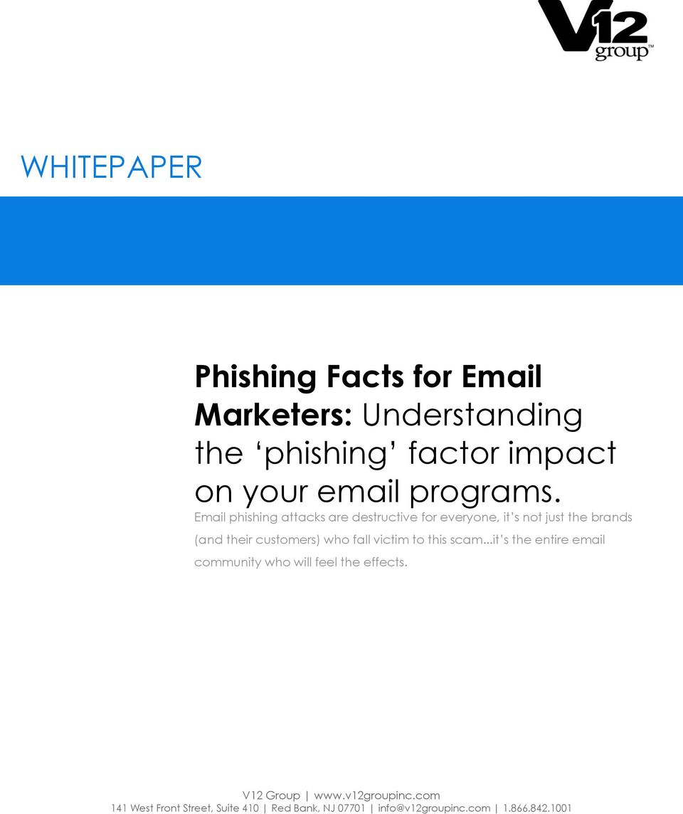 Email phishing attacks are destructive for everyone, it s not just the brands (and their customers)