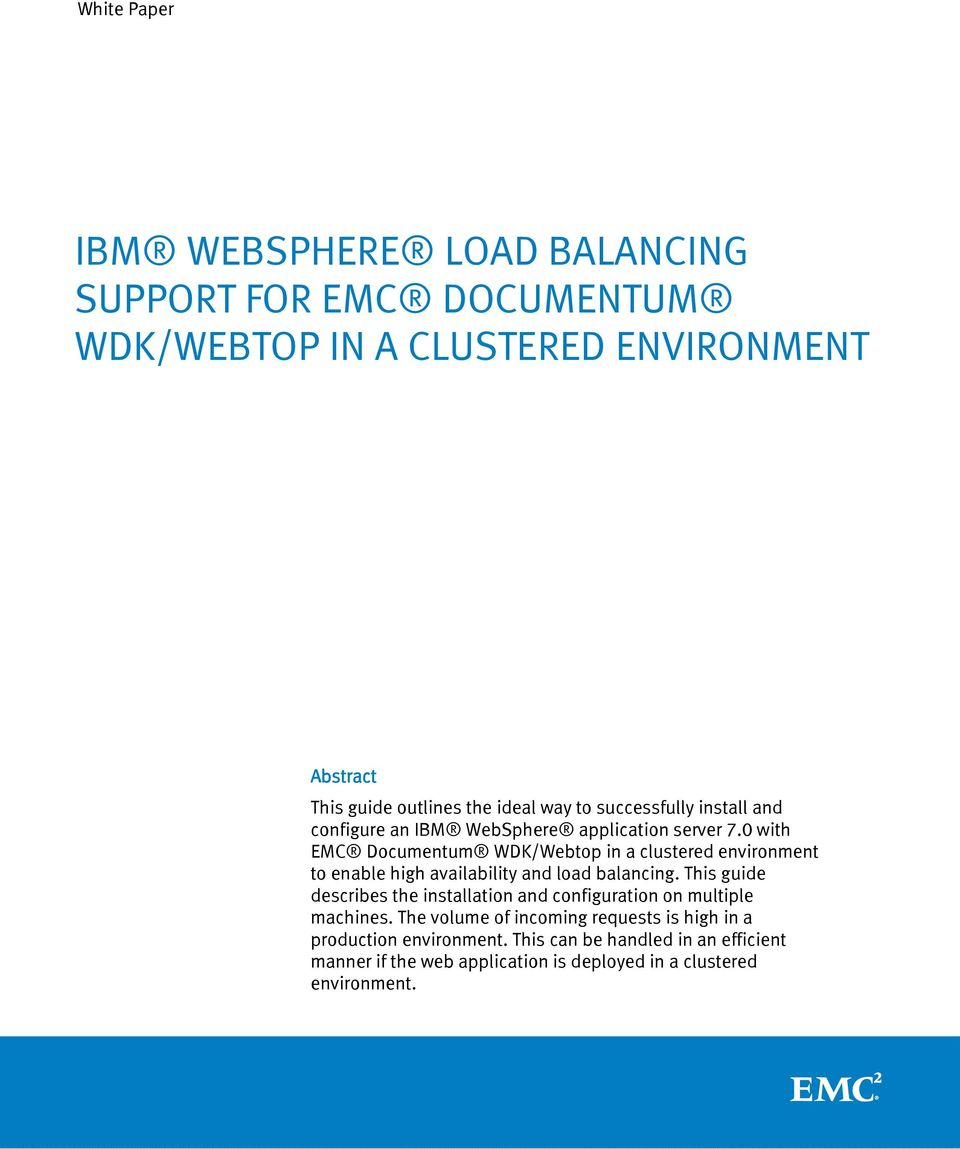 0 with EMC Documentum WDK/Webtop in a clustered environment to enable high availability and load balancing.