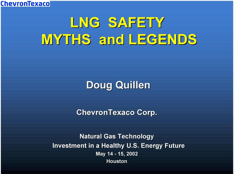Natural Gas Technology Investment in