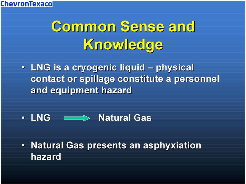 a personnel and equipment hazard LNG Natural
