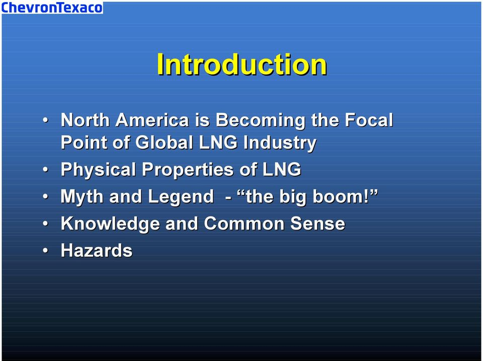 Physical Properties of LNG Myth and Legend