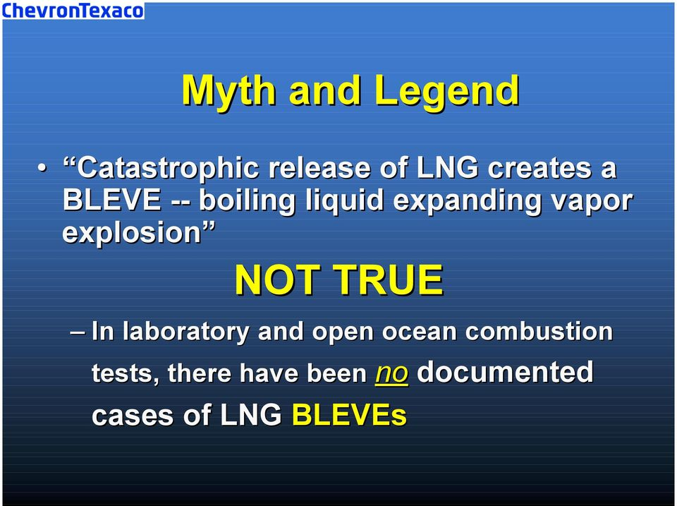 NOT TRUE In laboratory and open ocean combustion