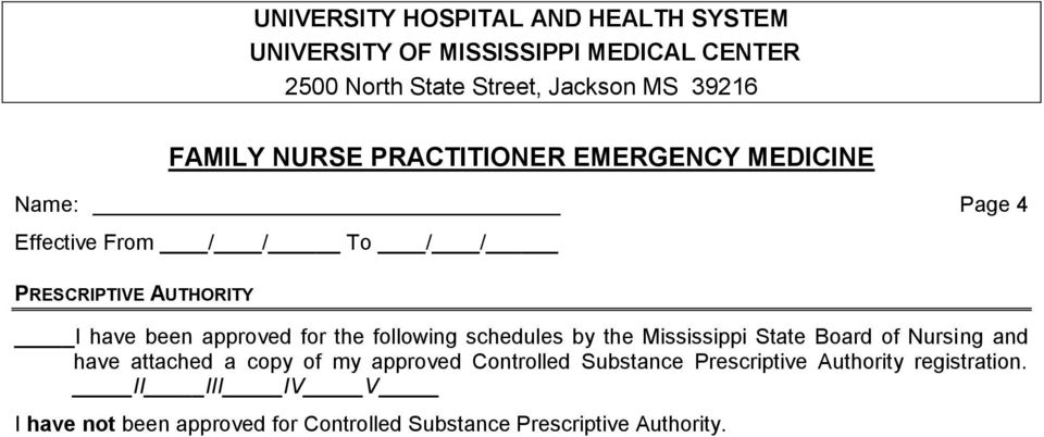 of my approved Controlled Substance Prescriptive Authority registration.