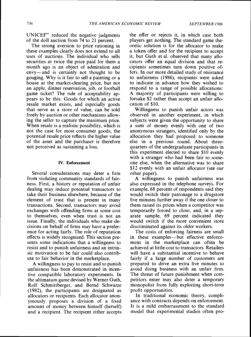 The individual who sells securities at twice the price paid for them a month ago is an object of admiration and envy-and is certainly not thought to be gouging.