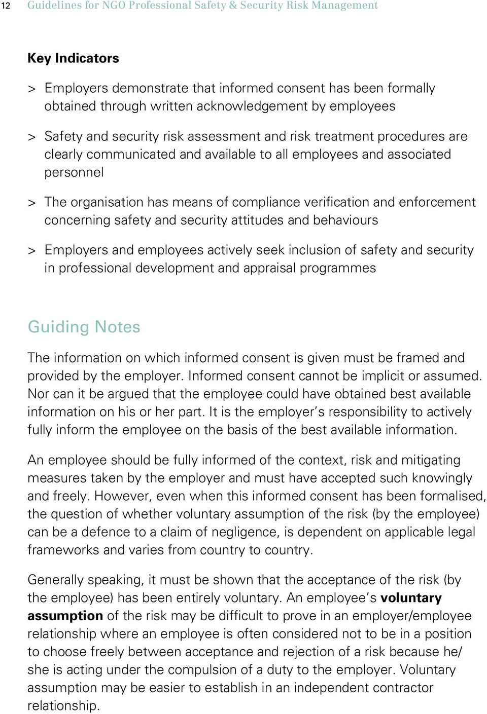 compliance verification and enforcement concerning safety and security attitudes and behaviours > > Employers and employees actively seek inclusion of safety and security in professional development