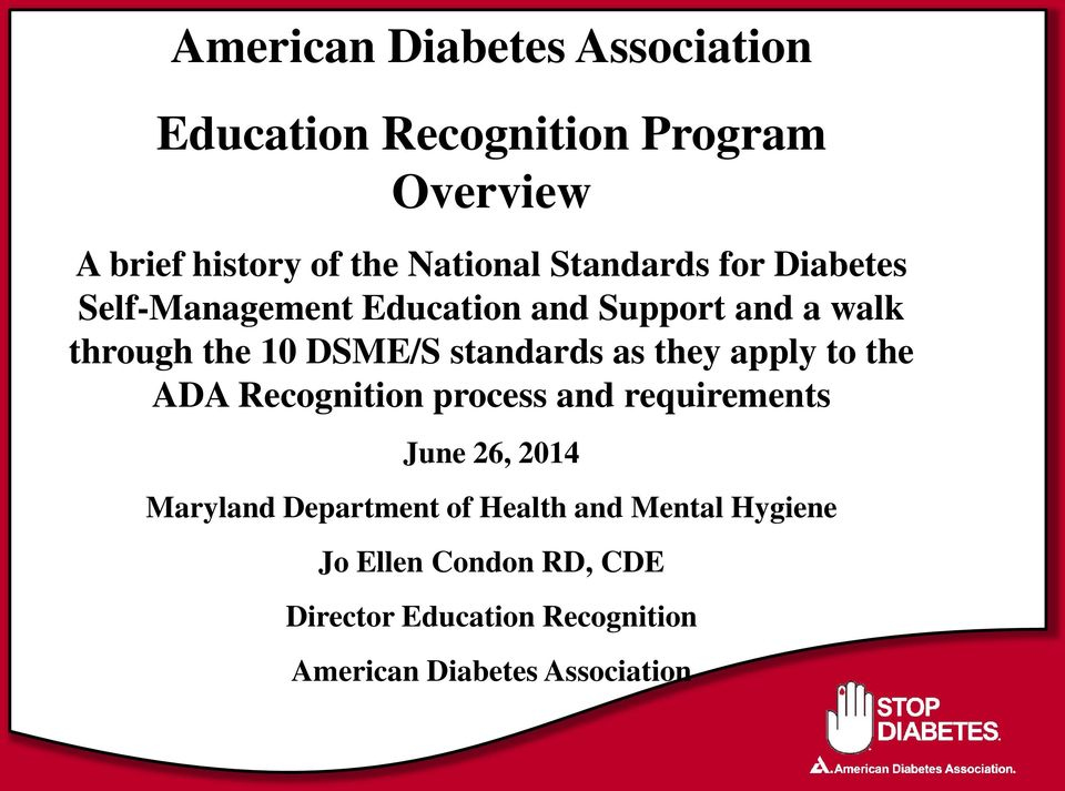 as they apply to the ADA Recognition process and requirements June 26, 2014 Maryland Department of