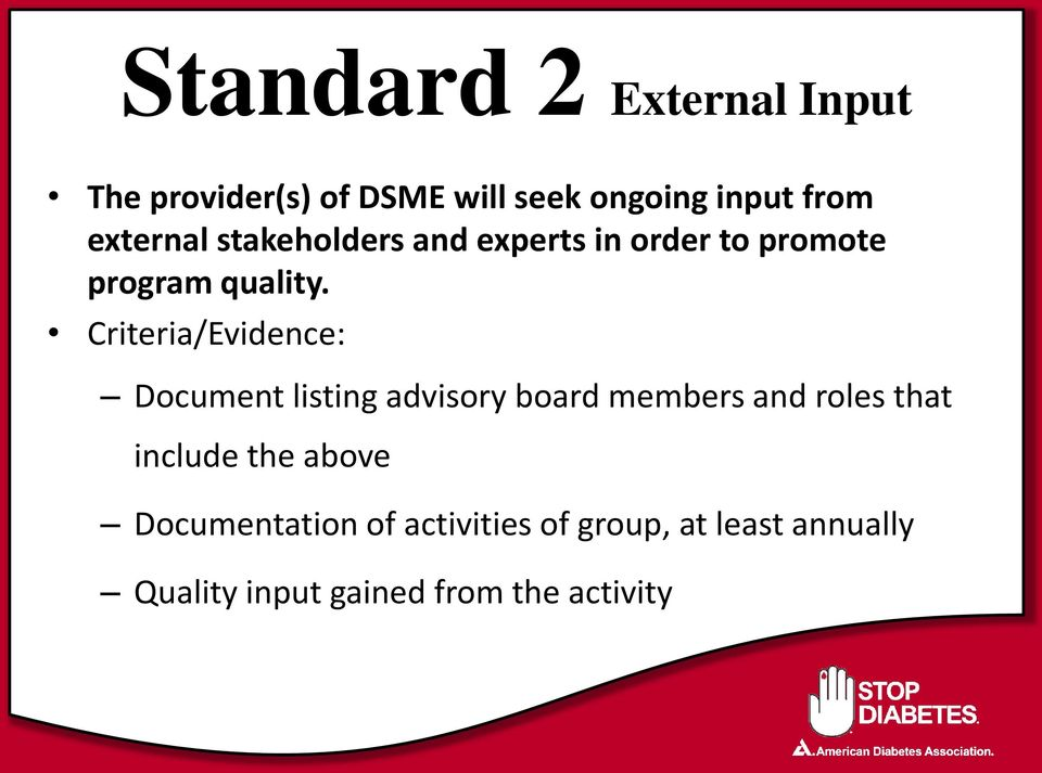 Criteria/Evidence: Document listing advisory board members and roles that include