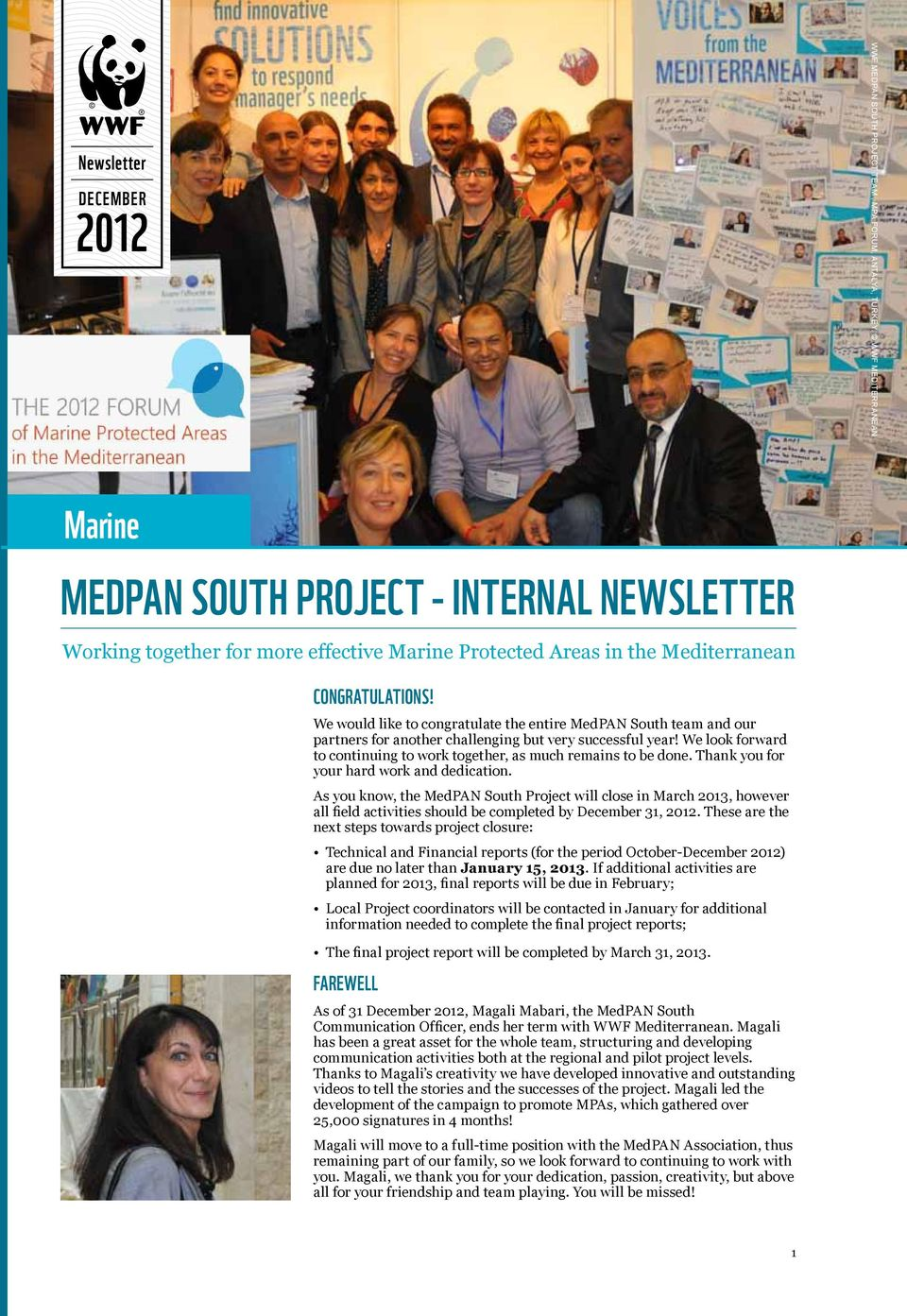 We would like to congratulate the entire MedPAN South team and our partners for another challenging but very successful year!