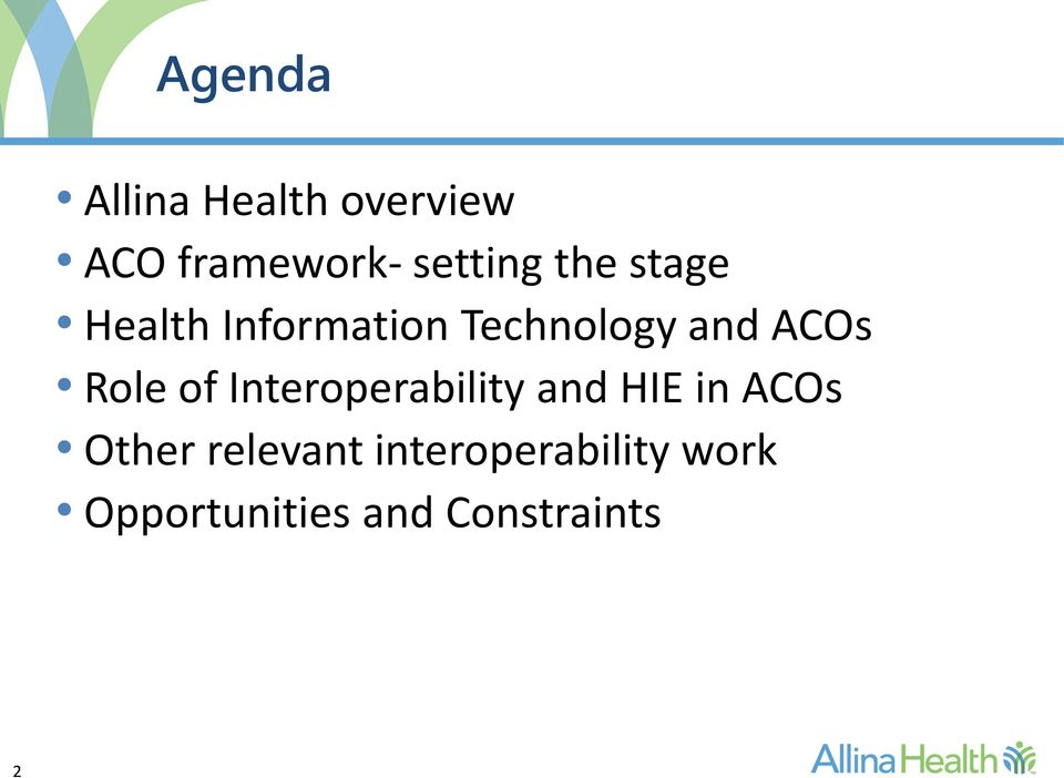 Role of Interoperability and HIE in ACOs Other