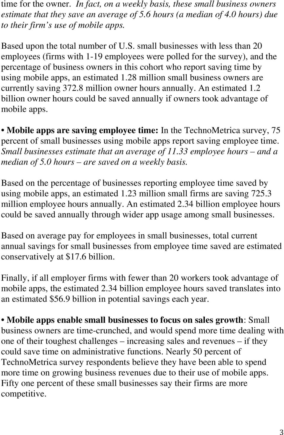 small businesses with less than 20 employees (firms with 1-19 employees were polled for the survey), and the percentage of business owners in this cohort who report saving time by using mobile apps,
