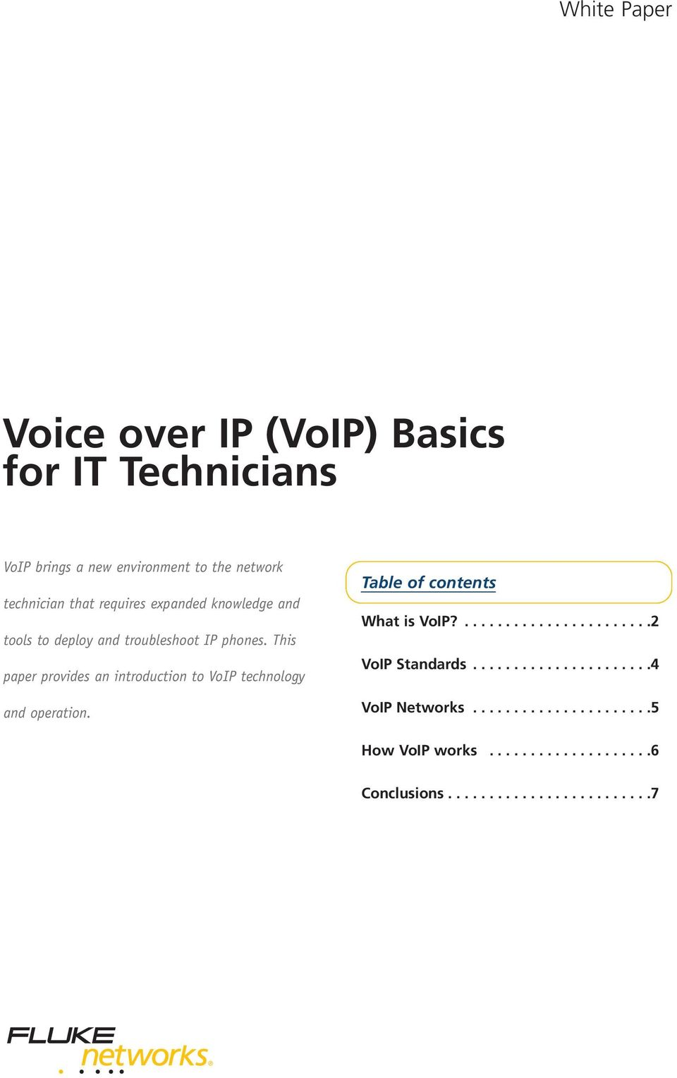 This paper provides an introduction to VoIP technology and operation. Table of contents What is VoIP?