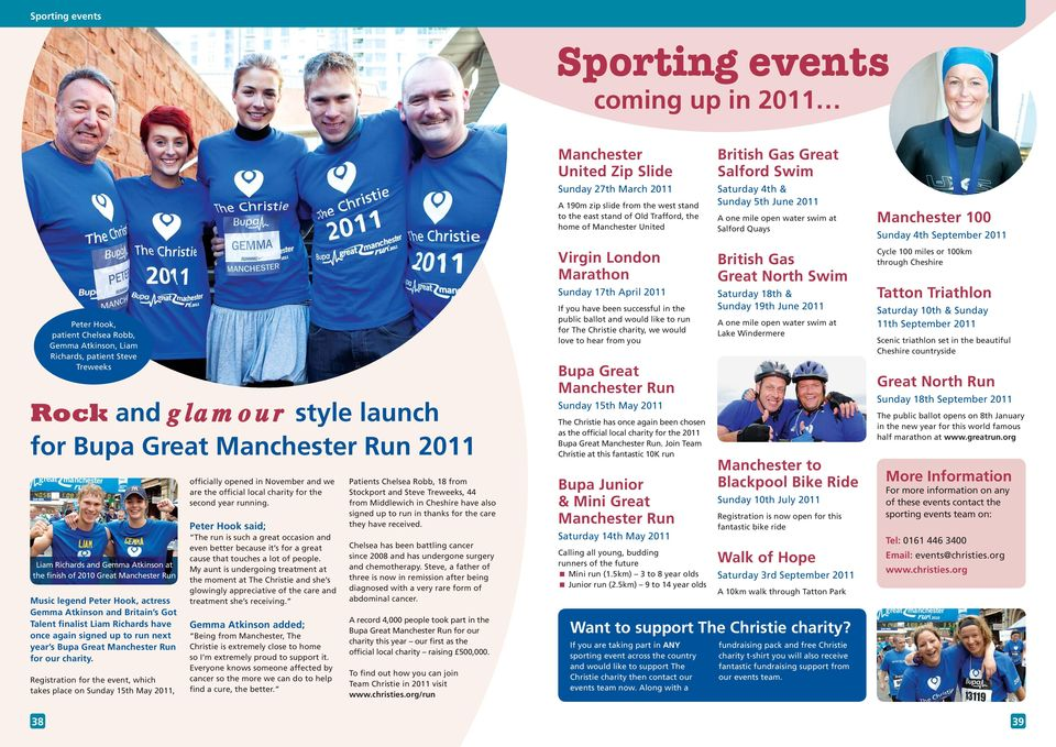 next year s Bupa Great Manchester Run for our charity.