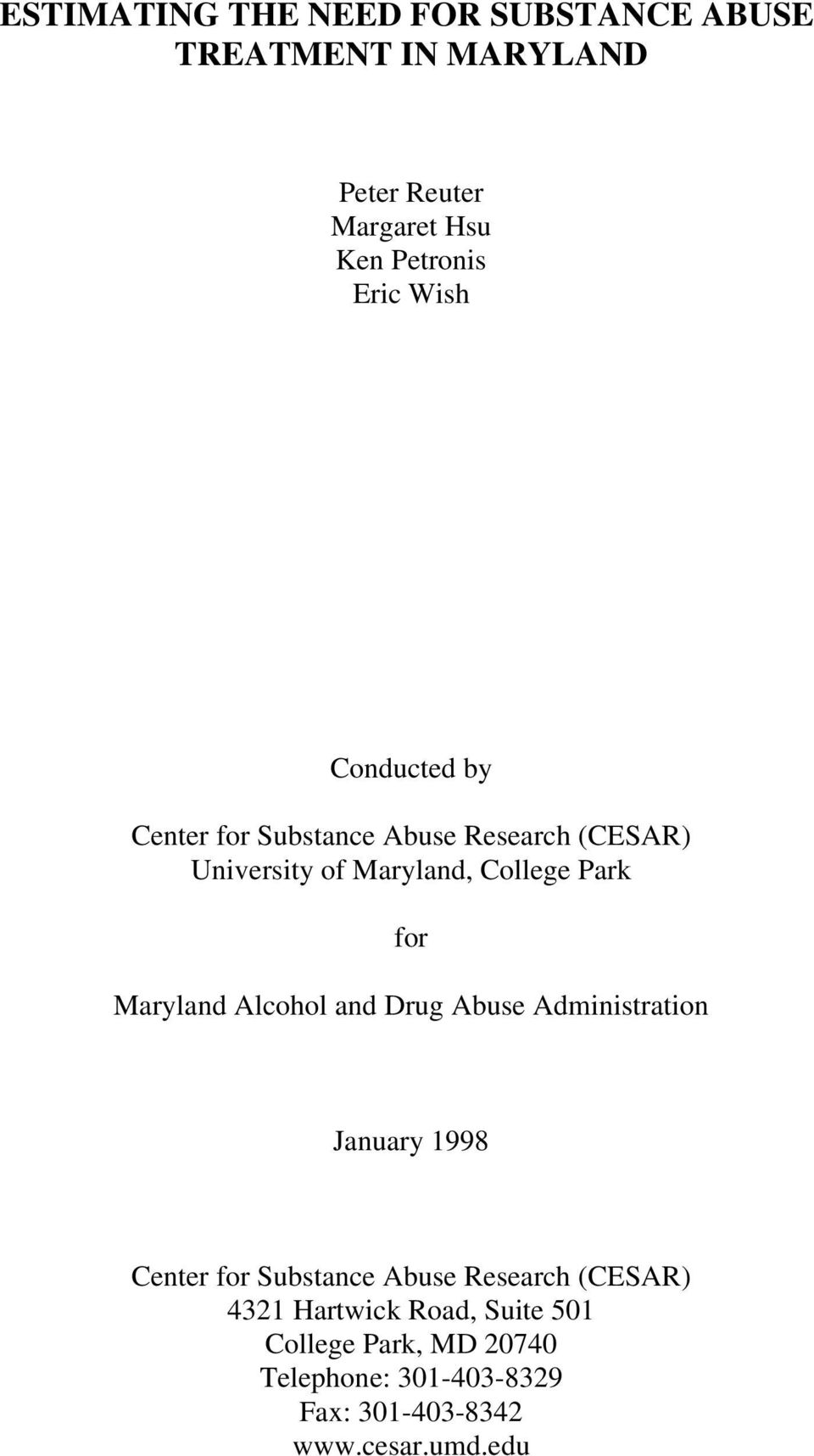 Park for Maryland Abuse Administration January 1998 Center for Substance Abuse Research (CESAR) 4321